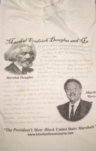 Marshal Fredrick Douglas and Marshal Robert Moore Shirt